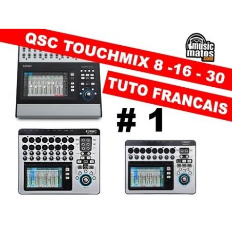 QSC TOUCHMIX vidéo formation partie 1